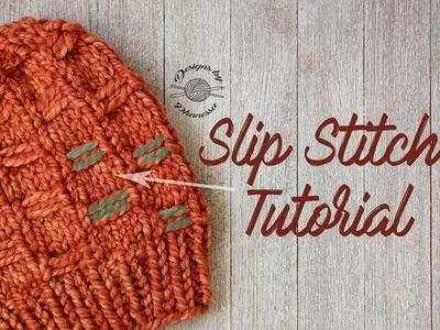 Knit Slip Stitch Tutorial