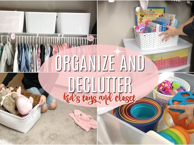 ORGANIZE AND DECLUTTER WITH ME 2018. ORGANIZE KIDS CLOSET. TOY ORGANIZATION