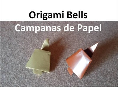 #Origami Bells - Campanas de Papel