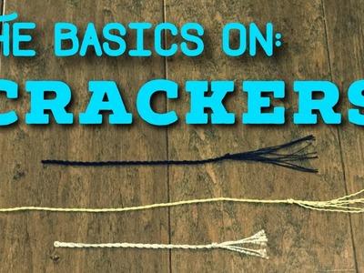 The Basics On: Whip Crackers