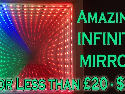 Tutorial - How to Make an Infinity Mirror for less than $30 £20