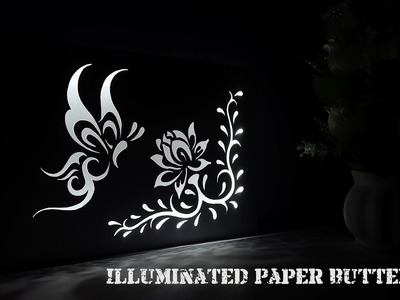 DIY Illuminated Paper Butterfly Showpiece | How to Make an Illuminated Paper Butterfly Showpiece