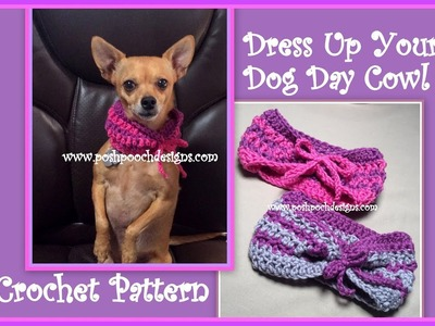 Dress Up Your Dog Day Cowl Crochet Pattern