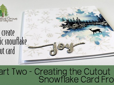 How to create a Scenic Cut Out Card - Part Two
