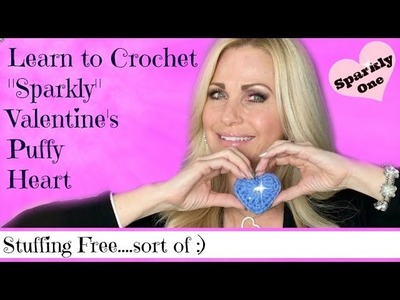 "???? How to Crochet a ""Sparkly"" Puffy Valentine's Heart ???? Tutorial ????"