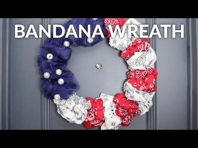 Make a Patriotic Bandana Wreath in 1 Minute
