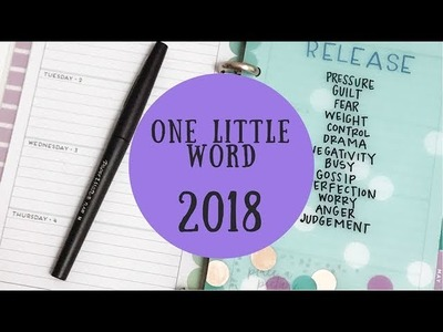 My ONE LITTLE WORD 2018