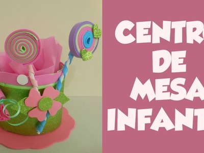 DIY Centro de Mesa Infantil (DIY Children's Table Center)