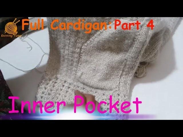 Full Cardigan Tutorial: Part 4 of 5 || Inner Pocket of Cardigan