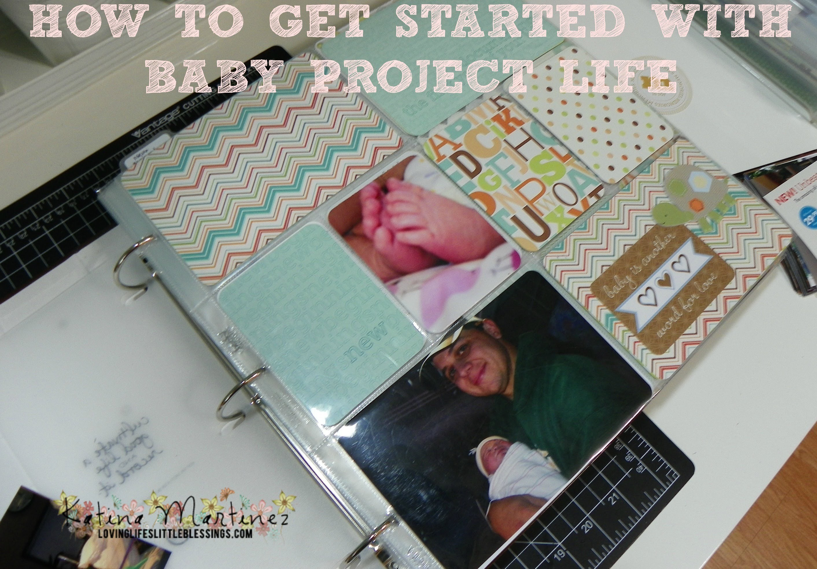Getting Started With Project Life for Baby