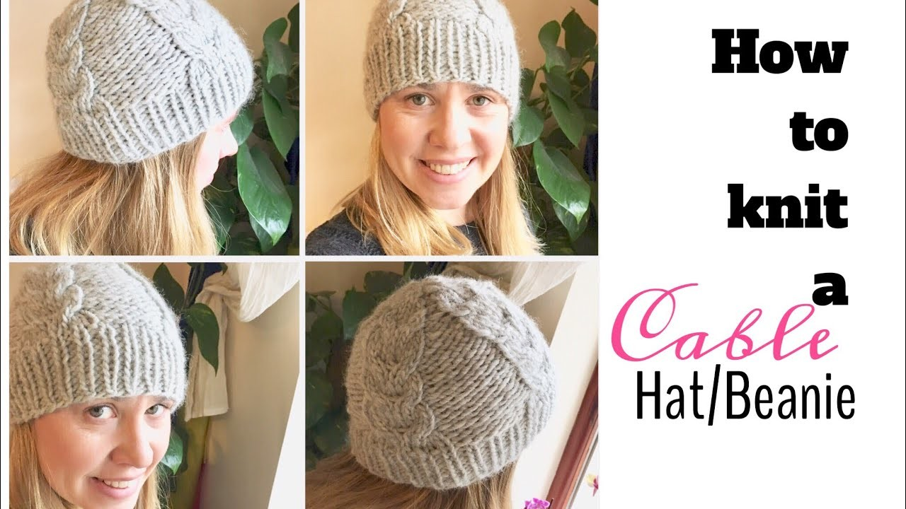HOW TO KNIT A CABLE HAT.BEANIE : TeoMakes