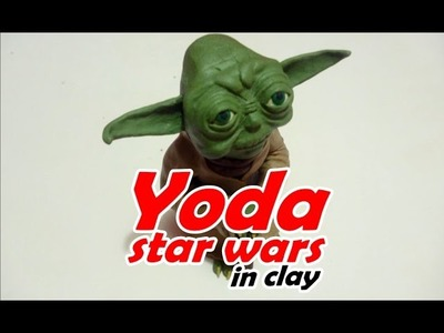 How to make Yoda star war in clay - como hacer a yoda de plastilina