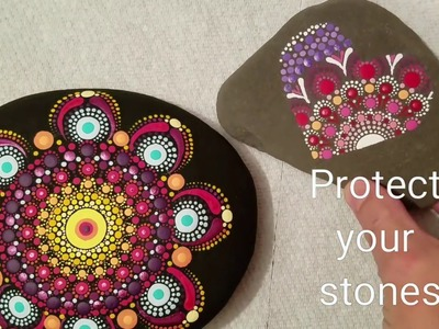 How to protect your painted rocks & stones