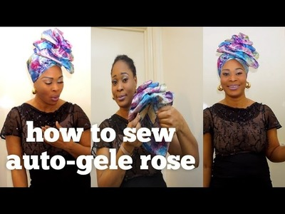 How to sew auto-gele rose, step by step tutorial