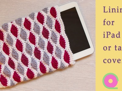 Making a felt lining for a crocheted or knitted iPad cover