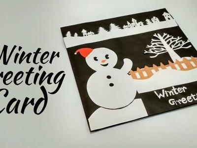 Winter Greeting Card | Beautiful Handmade Snowman Card Ideas | DIY Gifts