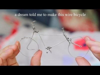 A dream told me to make this wire bicycle