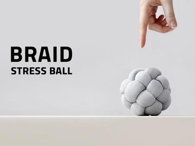 Braid Stress Ball