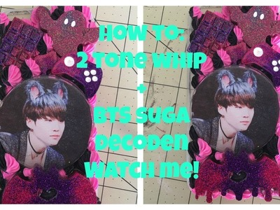 HOW TO: 2 TONE WHIP~+BTS SUGA DECODEN, WATCH ME DECODEN!