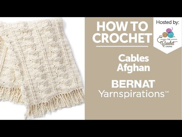 How to Crochet Cables Afghan