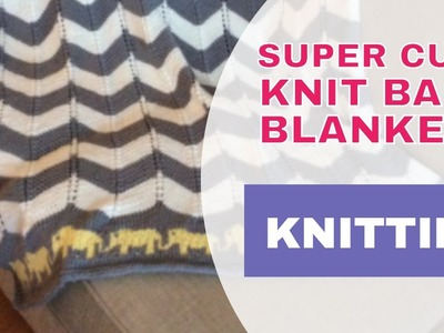 8 Super Cute Knit Baby Blanket Patterns | Knitting Patterns