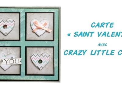 Carte de Saint Valentin #1 avec Crazy Little Craft