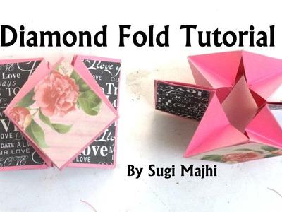 DIAMOND FOLD TUTORIAL BY SUGI MAJHI