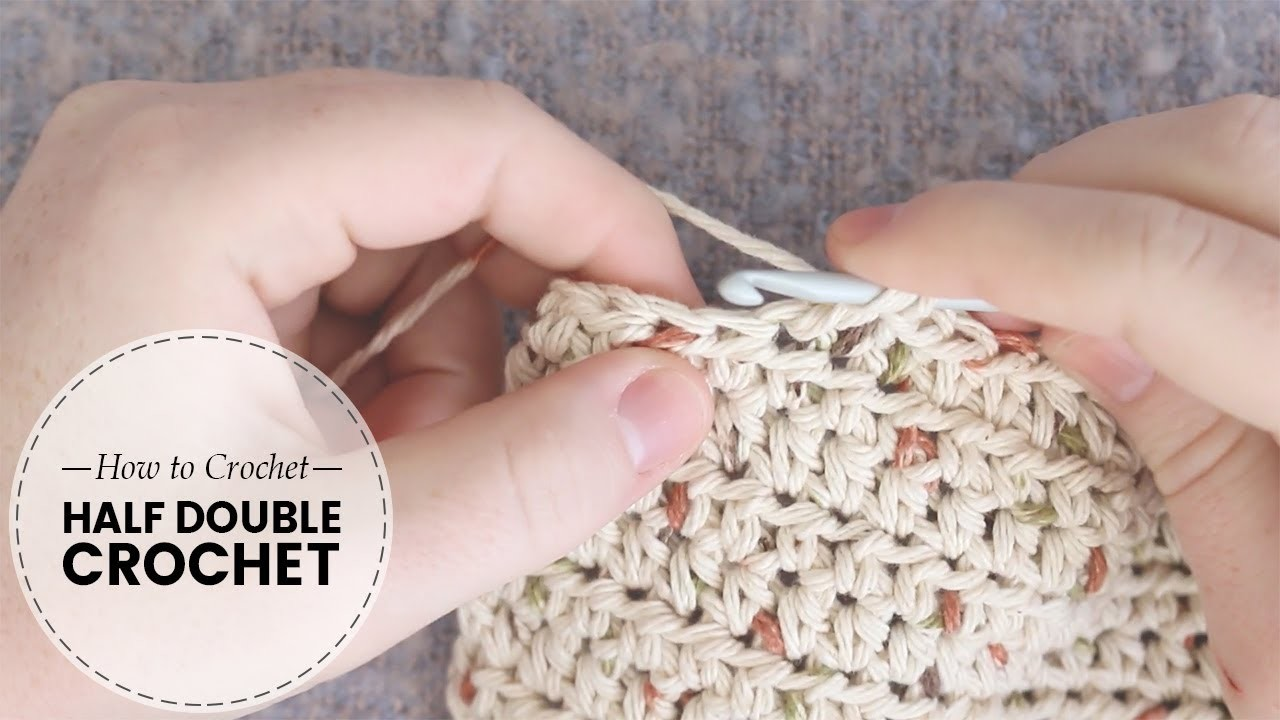 Half Double Crochet Stitch TUTORIAL for Absolute Beginners | Last Minute Laura