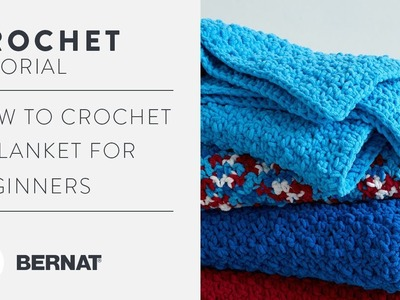 How to Crochet A Blanket for Beginners