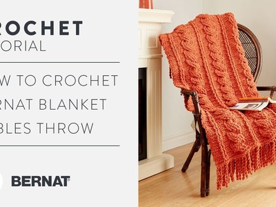 How to Crochet: Blanket Cables Throw