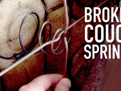 How to fix a broken couch spring (straight metal spring)