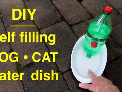 How to make a ● DOG.CAT Self filling ● Water Dish