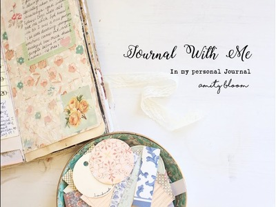 Journal With Me | Amity Bloom Style |