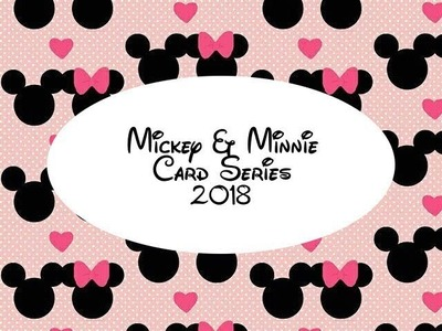 Mickey and Minnie Card Series 2018 - Supplies