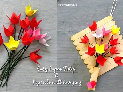 Paper flowers Tulip, origami flower tutorial & Popsicle stick wall hanging