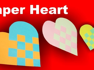 Paper Heart.Woven Heart | How To Make Beautiful Paper Heart For Valentine's day