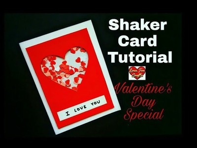 Shaker Card Tutorial | DIY - Valentine's Day Gift Idea (Requested Video)