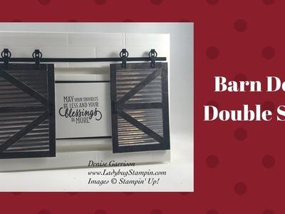 Stampin Up Barn Door - Double