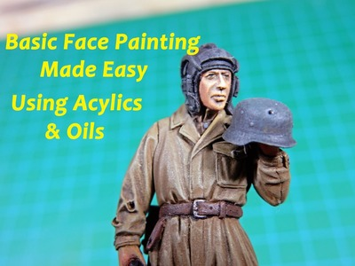 Tech Tip - Quickie Figure Faces with Acrylics and Oils