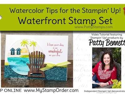 Watercolor Tips for the Waterfront Stampin' Up! set by Patty Bennett