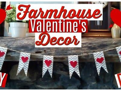 Farmhouse Valentine Decorations - Valentine's DIY Decor