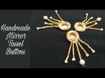 Handmade Mirror Tassel Buttons (DIY)