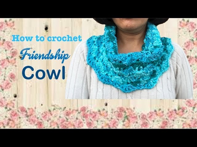 How to crochet Friendship Cowl