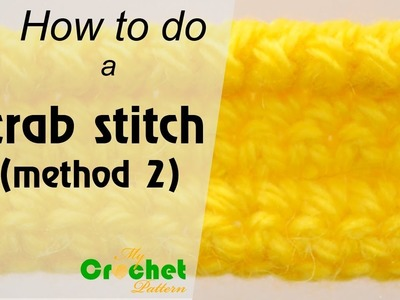 How to do a crab stitch (method 2) - Crochet for beginners