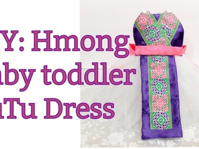 How to make baby toddler Hmong tutu dress #2 with traditional front