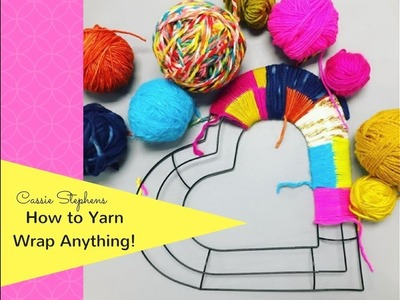 How to Yarn Bomb or Yarn Wrap!