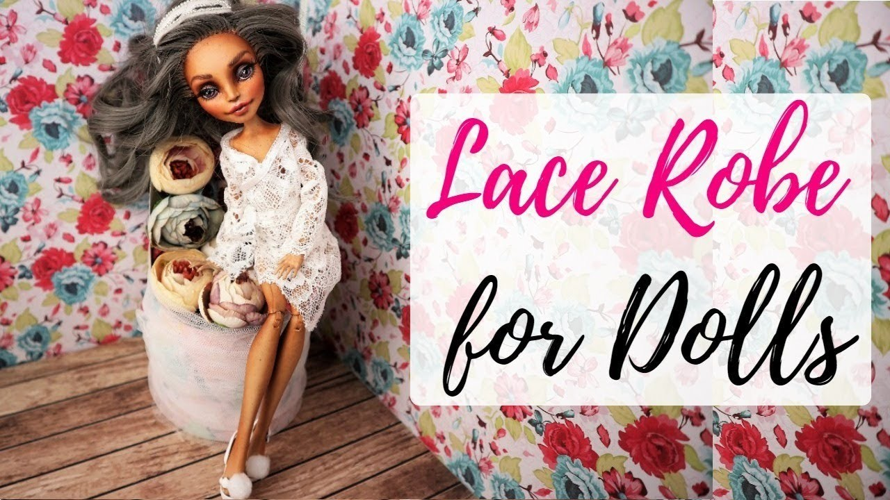 Lace Robe For Monster High. Easy. How To Make Morning Gown For Barbie, Bratz, BJD
