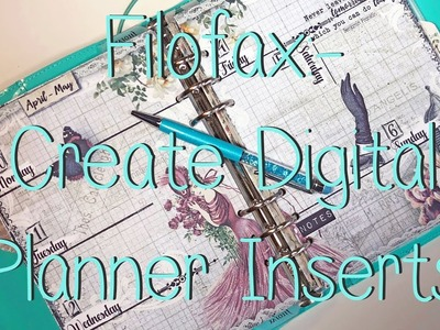 Filofax + How To Digital Create Planner Inserts 2018