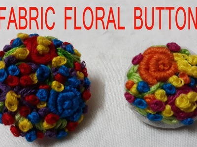 Hand Embroidery.how to make fabric button.Embroidery Button#66