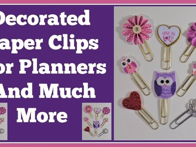 How I Make My Decorated Paper Clips???? for Planners and Pocket letters ????